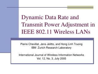 Dynamic Data Rate and Transmit Power Adjustment in IEEE 802.11 Wireless LANs