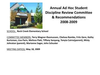 Annual Ad Hoc Student Discipline Review Committee & Recommendations 2008-2009
