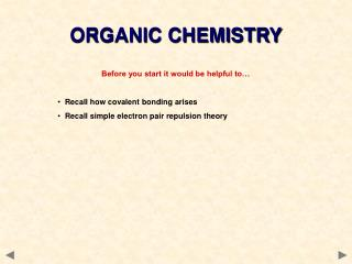 Before you start it would be helpful to…   Recall how covalent bonding arises