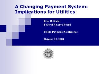 A Changing Payment System:  Implications for Utilities