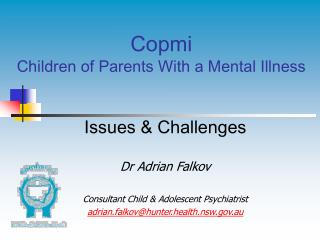 Copmi  Children of Parents With a Mental Illness