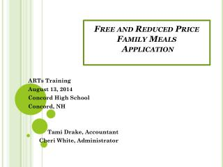 Free and Reduced Price Family Meals  Application