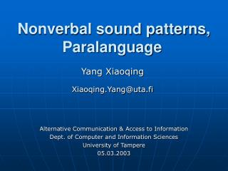 Nonverbal sound patterns, Paralanguage