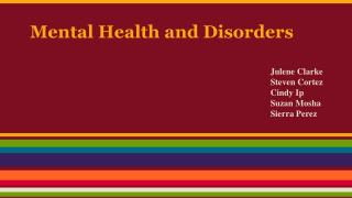 Mental Health and Disorders