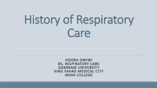 History of Respiratory Care