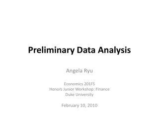 Preliminary Data Analysis