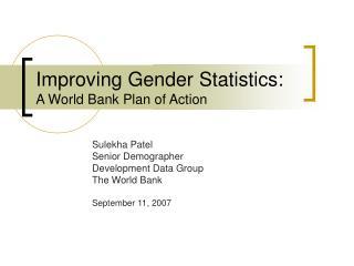 Improving Gender Statistics: A World Bank Plan of Action