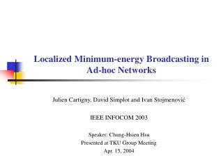 Localized Minimum-energy Broadcasting in Ad-hoc Networks
