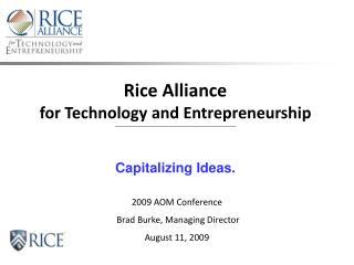 Rice Alliance                                           for Technology and Entrepreneurship