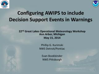 Configuring AWIPS to include Decision Support Events in Warnings