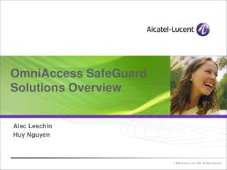 OmniAccess SafeGuard Solutions Overview