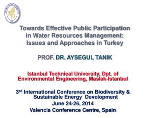 Istanbul Technical University, Dpt. of Environmental Engineering,  Maslak -Istanbul