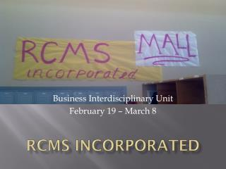 RCMS Incorporated