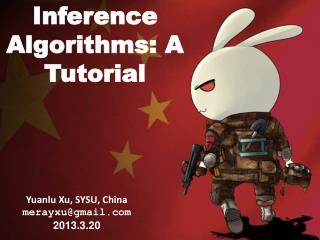 Inference Algorithms:  A Tutorial