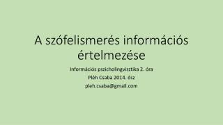 A szófelismerés információs értelmezése