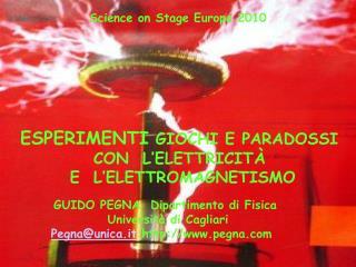 GUIDO PEGNA  Dipartimento di Fisica  Università di Cagliari Pegna@unica.it  pegna