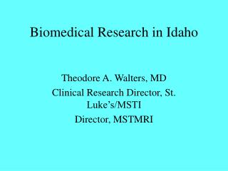 Biomedical Research in Idaho