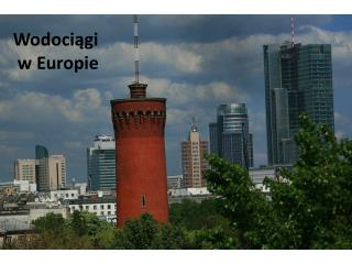 Wodociągi  w Europie