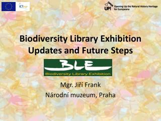 Biodiversity Library  Exhibition  Updates and Future Steps