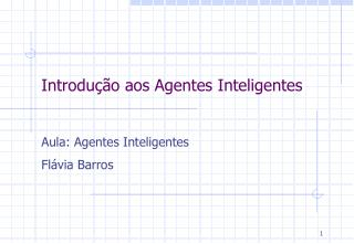 Introdução aos Agentes Inteligentes