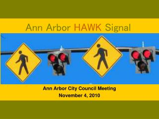 Ann Arbor  HAWK  Signal