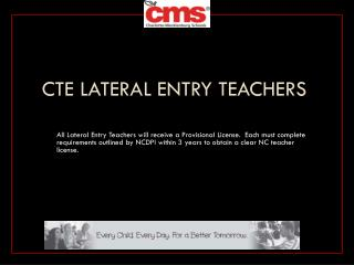 CTE Lateral Entry Teachers