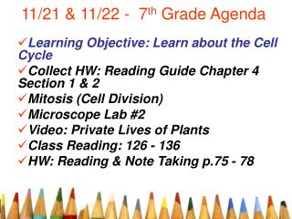 11/21 & 11/22 -  7 th  Grade Agenda