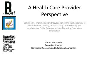 A Health Care Provider Perspective