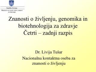 Znanosti o življenju, genomika in biotehnologija za zdravje Četrti – zadnji razpis