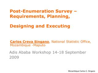 Post-Enumeration Survey    Requirements, Planning,  Designing and Executing