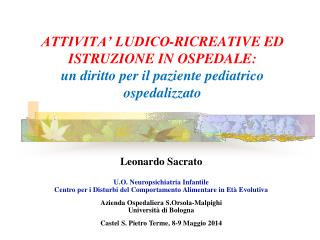 Leonardo Sacrato U.O. Neuropsichiatria Infantile