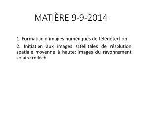 MATIÈRE 9-9-2014
