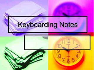 Keyboarding Notes