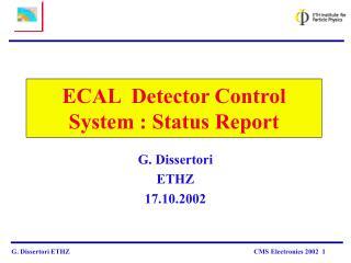 ECAL  Detector Control System : Status Report