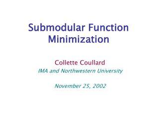 Submodular Function Minimization