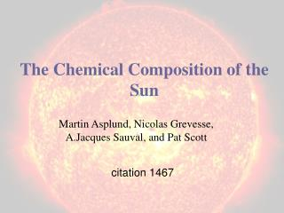 The Chemical Composition of the Sun