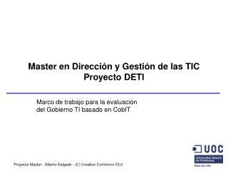 Master en Dirección y Gestión de las TIC Proyecto DETI