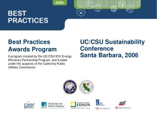 Best Practices Awards Program  A program created by the UC