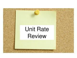 Unit Rate  Review