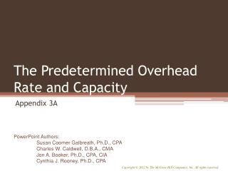 The Predetermined Overhead Rate and Capacity