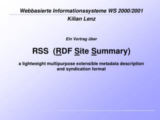 Ein Vortrag �ber  RSS  ( R DF  S ite  S ummary)