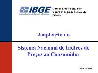 Diretoria de Pesquisas Coordenação  de Índices de Preços