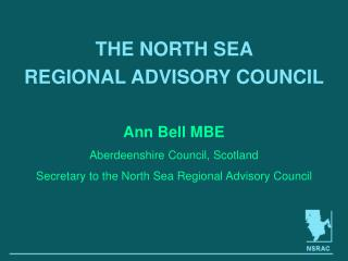 THE NORTH SEA  REGIONAL ADVISORY COUNCIL