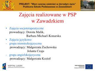 Zajęcia realizowane w PSP  w Zawadzkiem