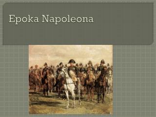 Epoka Napoleona