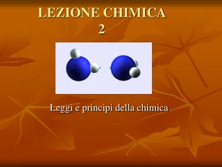 LEZIONE CHIMICA 2