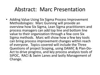Abstract:  Marc Presentation