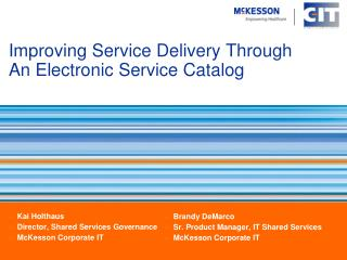 Improving Service Delivery Through An Electronic Service Catalog