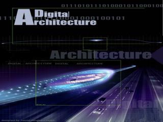 به نام خدا انسان طبیعت معماری عنوان: معماری دیجیتال 1-تعریف معماری دیجیتال 2-واقعیت مجازی و معماری