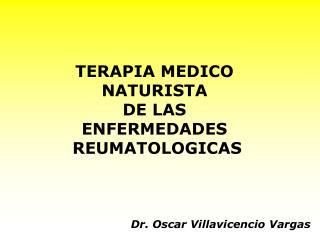 TERAPIA MEDICO  NATURISTA  DE LAS  ENFERMEDADES  REUMATOLOGICAS